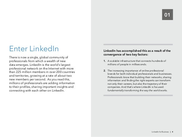 01Enter LinkedInThere is now a single, global community ofprofessionals from which a wealth of newdata emerges. LinkedIn i...