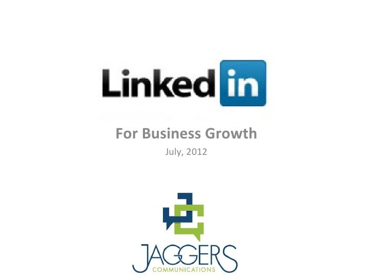 For Business Growth      July, 2012