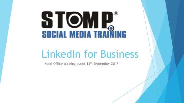 LinkedIn for Business Head Office training event 13th September 2017