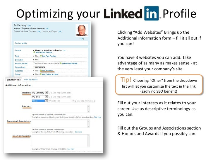 "Optimizing your     LinkedIn Profile<br />Clicking ""Add Websites"" Brings up the Additional Information form – fill it all ..."