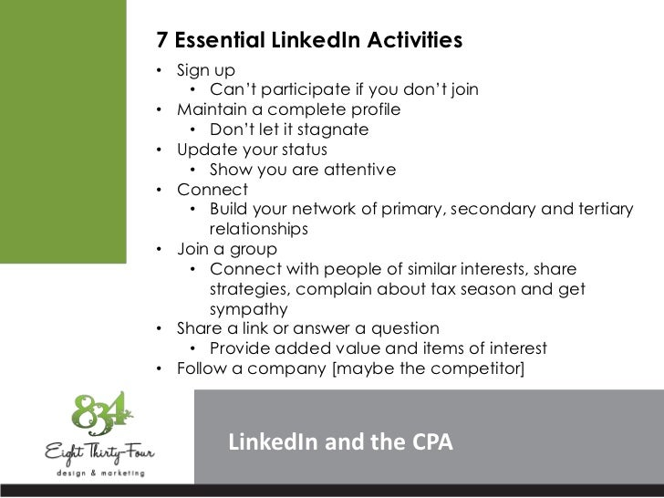 """7 Essential LinkedIn Activities• Sign up    • Can""""t participate if you don""""t join• Maintain a complete profile    • Don""""t ..."""