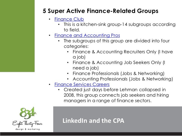 5 Super Active Finance-Related Groups • Finance Club     • This is a kitchen-sink group-14 subgroups according       to fi...