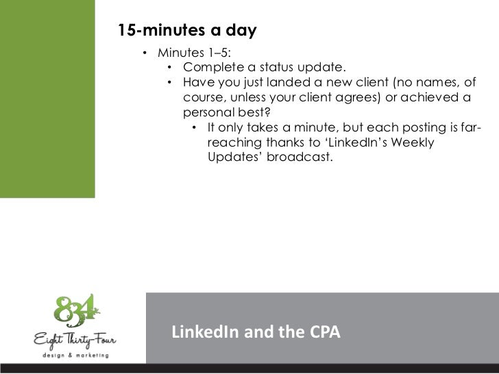 15-minutes a day  • Minutes 1–5:     • Complete a status update.     • Have you just landed a new client (no names, of    ...