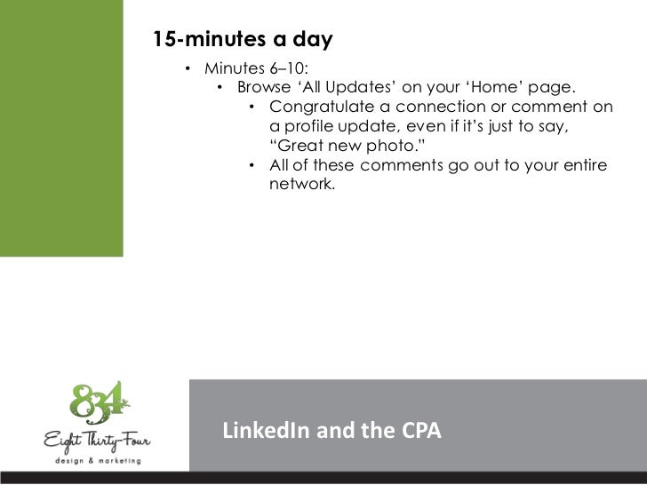 """15-minutes a day  • Minutes 6–10:     • Browse """"All Updates"""" on your """"Home"""" page.         • Congratulate a connection or c..."""