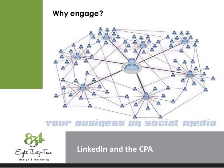 Why engage?     LinkedIn and the CPA