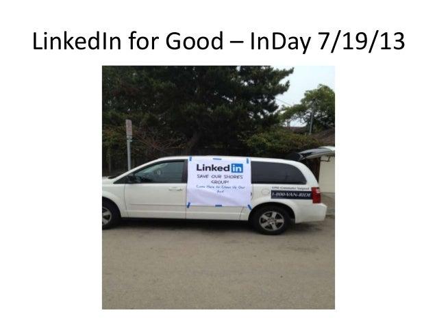 LinkedIn for Good – InDay 7/19/13
