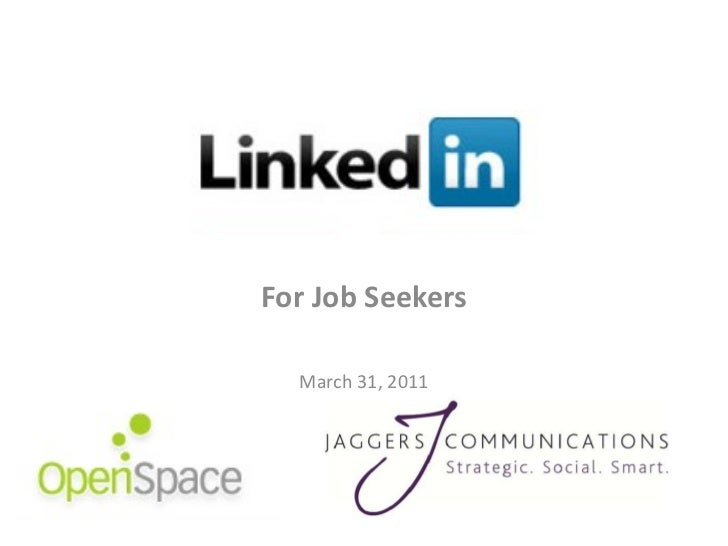 For Job Seekers March 31, 2011