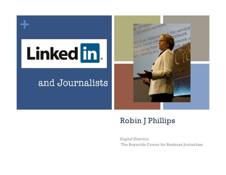 +    Robin J Phillips    Digital Director,    The Reynolds Center for Business Journalism