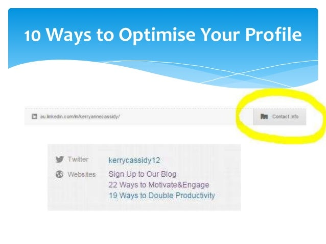 10 Ways to Optimise Your Profile  7. Your current positions as website links