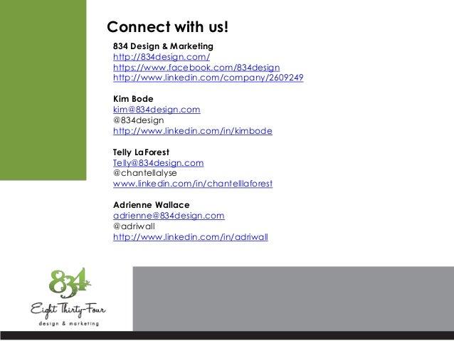 Connect with us! 834 Design & Marketing http://834design.com/ https://www.facebook.com/834design http://www.linkedin.com/c...
