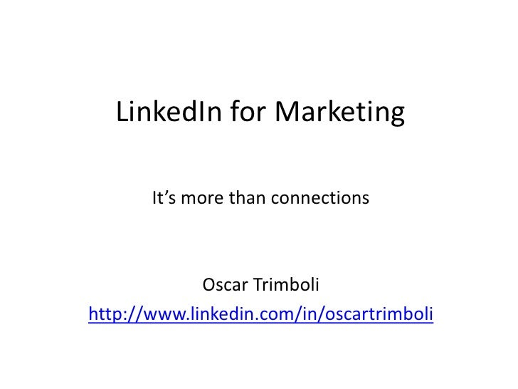 LinkedIn For Marketing - It's more than connections