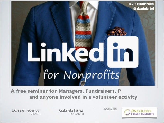 #LI4NonProfit @daninbrief  A free seminar for Managers, Fundraisers, P and anyone involved in a volunteer activity !  Danie...