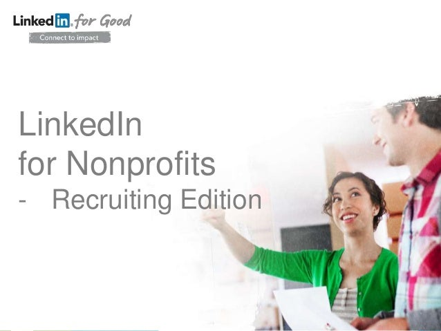 LinkedIn for Nonprofits - Recruiting Edition