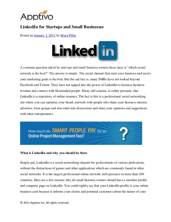 LinkedIn for Startups and Small BusinessesPosted on January 3, 2012 by Maya PillaiA common question asked by start ups and...