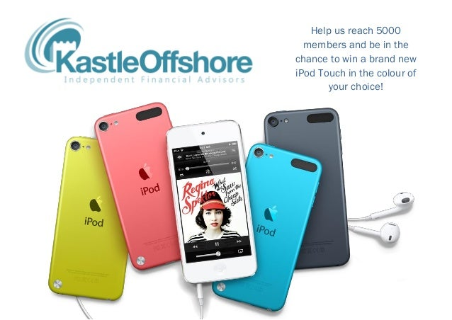 Help us reach 5000 members and be in the chance to win a brand new iPod Touch in the colour of your choice!