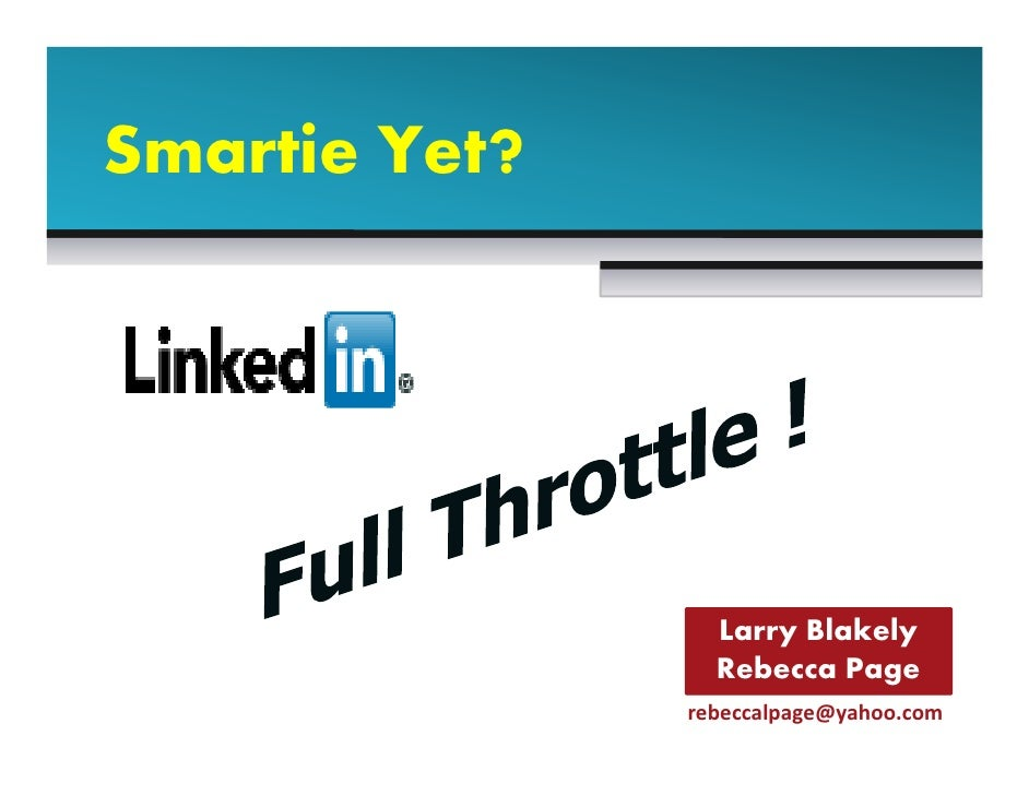 Smartie Yet?                 Larry Blakely                 Rebecca Page               rebeccalpage@yahoo.com