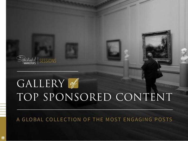 GALLERY TOP SPONSORED CONTENT A GLOBAL COLLECTION OF THE MOST ENGAGING POSTS of