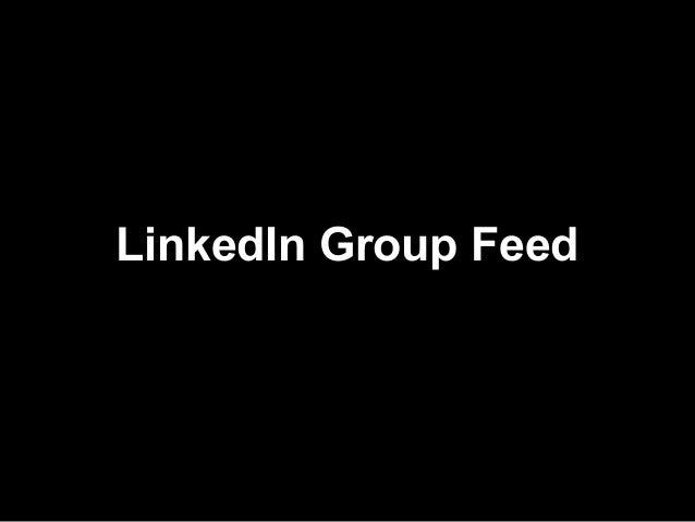 LinkedIn Group Feed