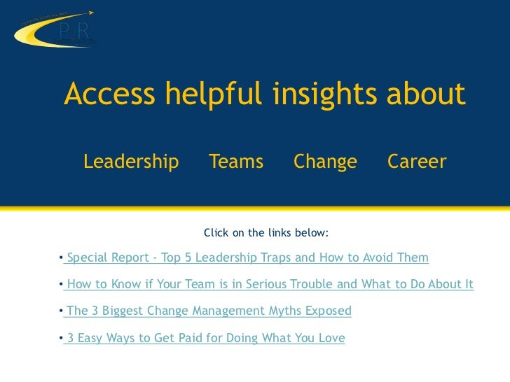 Access helpful insights about    Leadership            Teams           Change         Career                         Click...