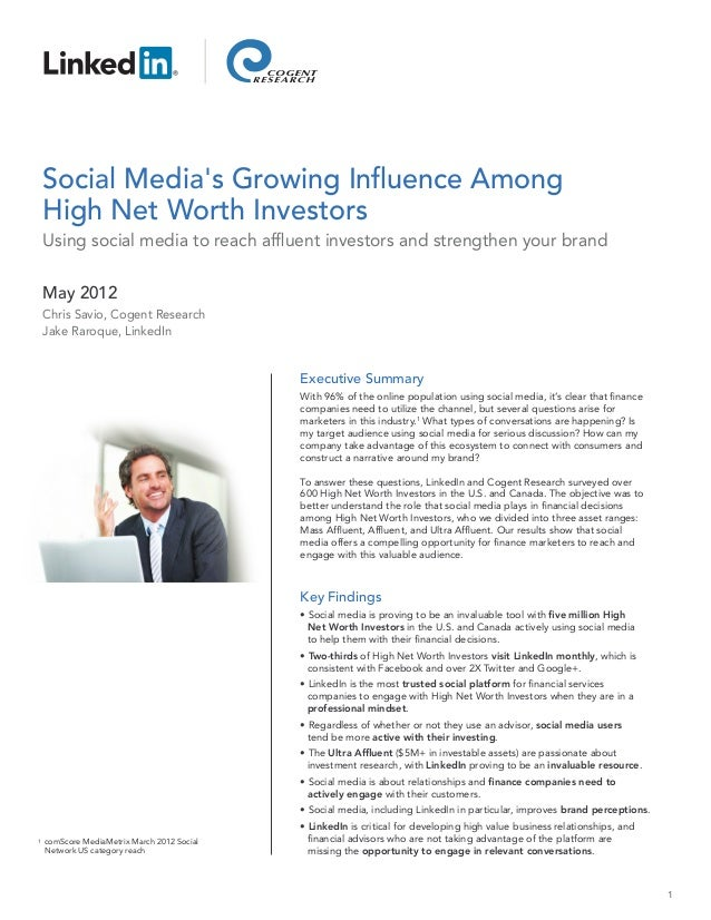 Social Medias Growing Influence Among    High Net Worth Investors    Using social media to reach affluent investors and st...