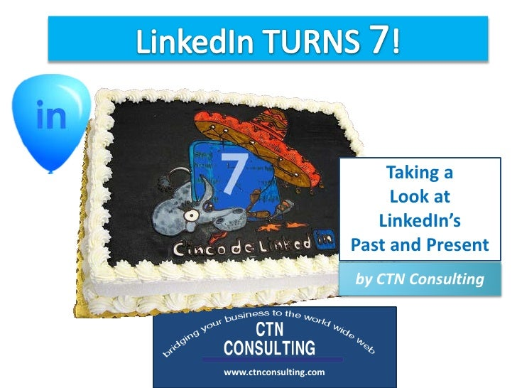 Taking a                              Look at                            LinkedIn's                         Past and Prese...
