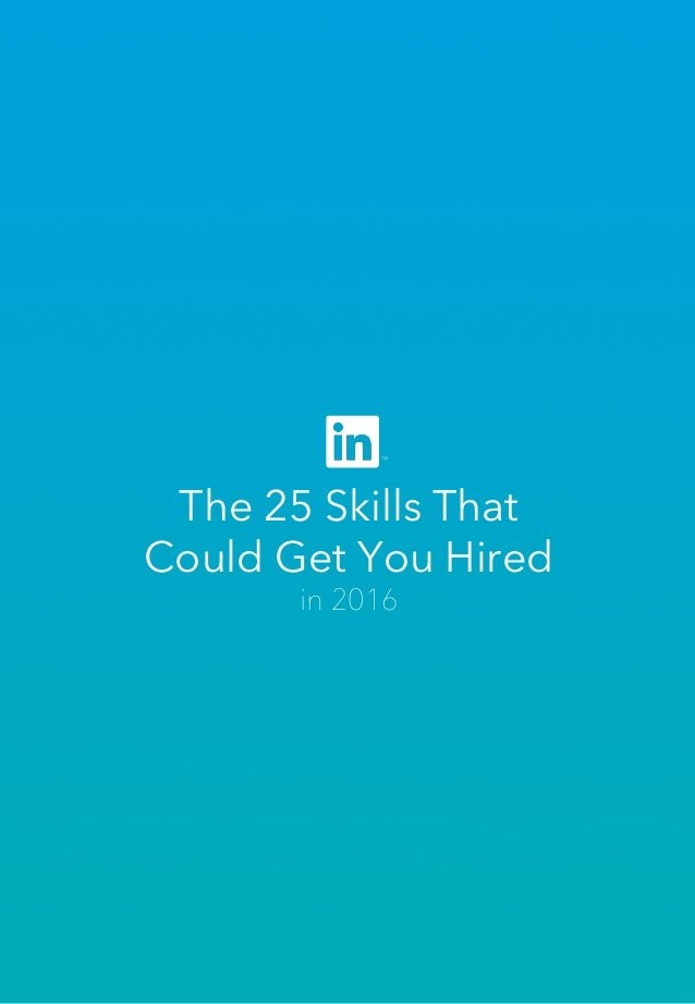 The 25 Skills That Could Get You Hired in 2016
