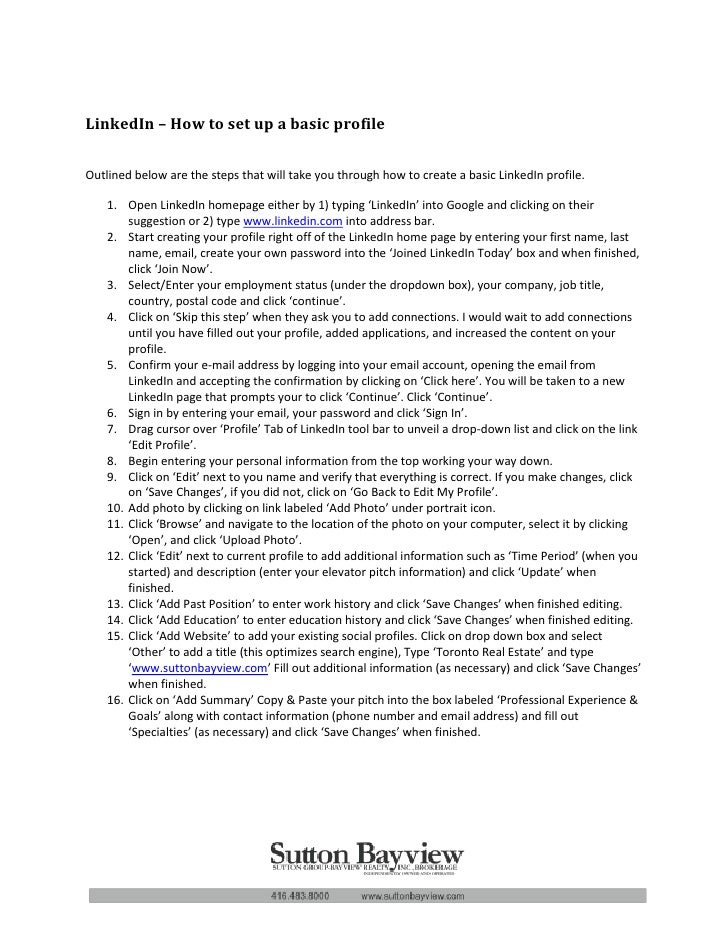 LinkedIn – How to set up a basic profile  Outlined below are the steps that will take you through how to create a basic Li...
