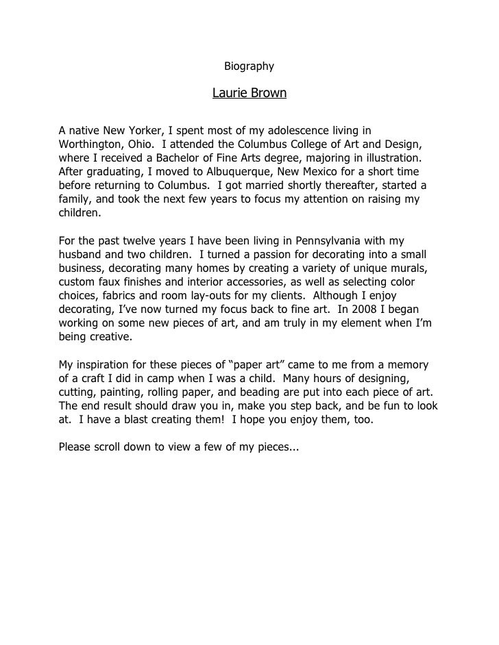 Biography                                 Laurie Brown  A native New Yorker, I spent most of my adolescence living in Wort...