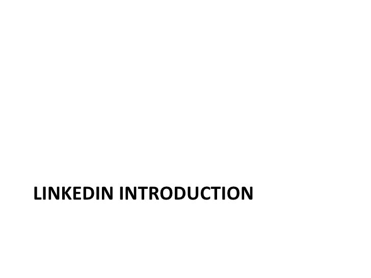 LINKEDIN INTRODUCTION