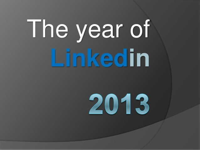 The year of  Linkedin