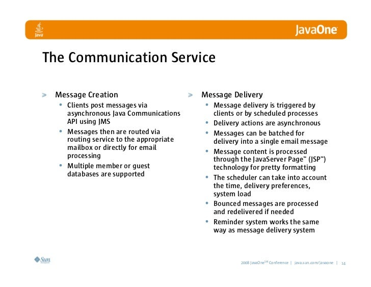The Communication Service   Message Creation                        Message Delivery   • Clients post messages via        ...