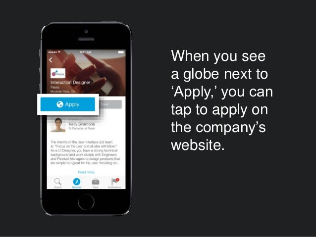 When you see a globe next to 'Apply,' you can tap to apply on the company's website.