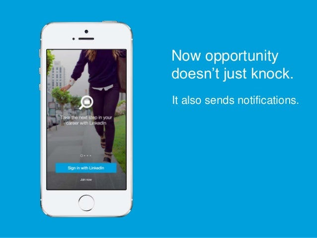 It also sends notifications. Now opportunity doesn't just knock.