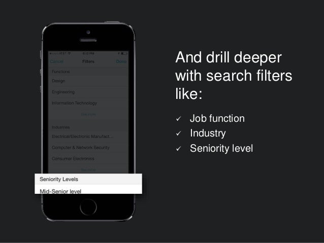 And drill deeper with search filters like:  Job function  Industry  Seniority level