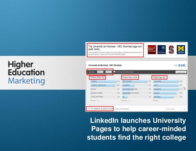 LinkedIn launches University Pages Slide 1 LinkedIn launches University Pages to help career-minded students find the righ...