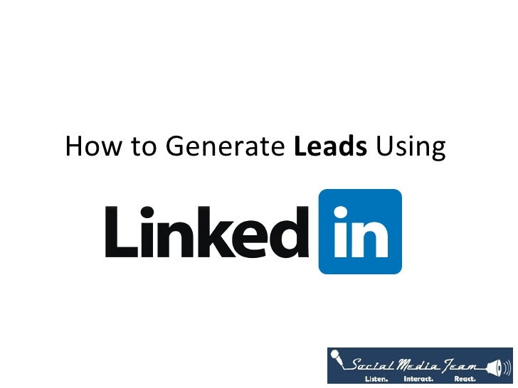 How to Generate Leads Using