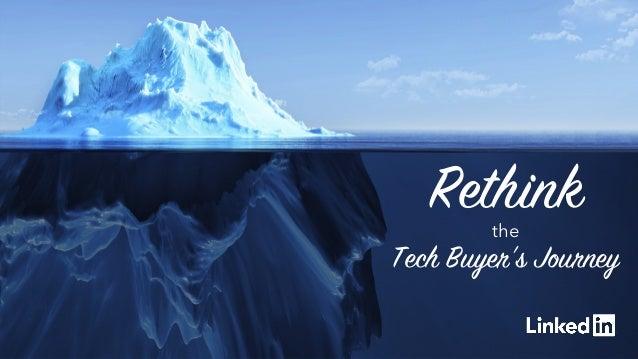 1 Rethinkthe Tech Buyer's Journey