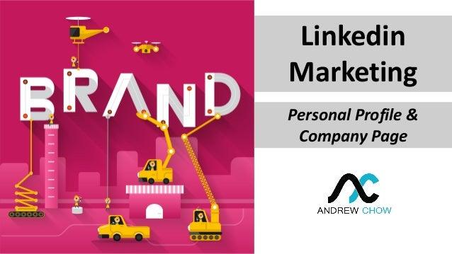 Linkedin Marketing Personal Profile & Company Page