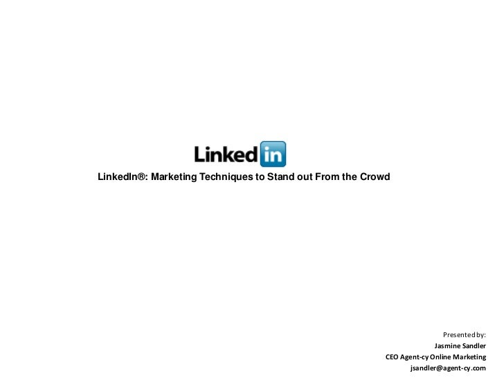 LinkedIn®: Marketing Techniques to Stand out From the Crowd                                                               ...