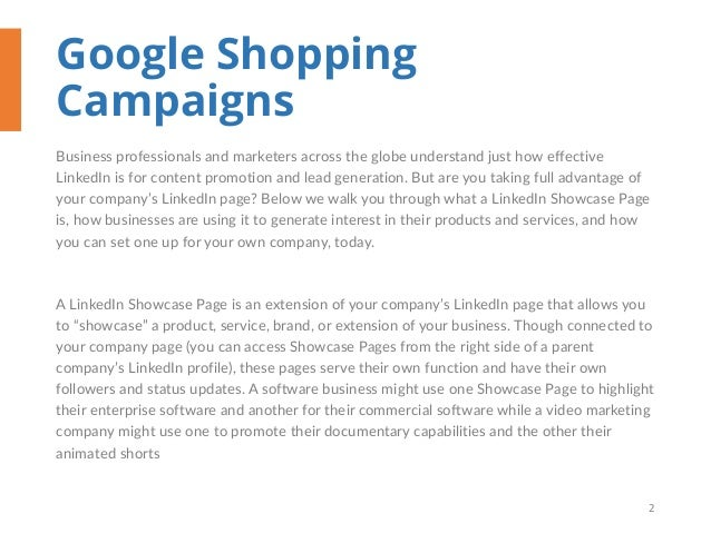Google Shopping Campaigns Business professionals and marketers across the globe understand just how effective LinkedIn is ...