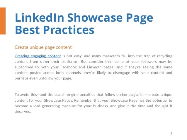 LinkedIn Showcase Page Best Practices Create unique page content Creating engaging content is not easy, and many marketers...