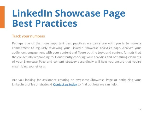 LinkedIn Showcase Page Best Practices Track your numbers Perhaps one of the more important best practices we can share wit...