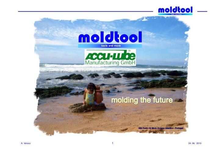 moldtool              tools and moreA. Veloso            1         24. 06. 2010