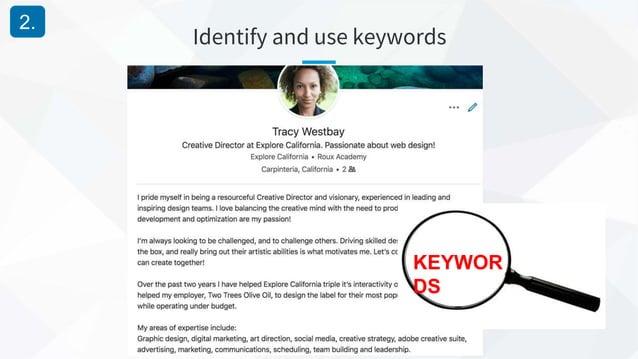 Identify and use keywords 2. KEYWOR DS