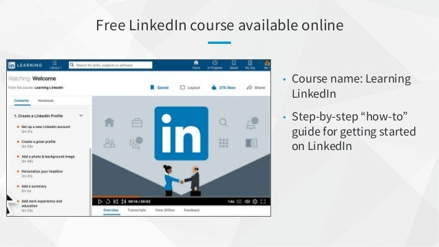 """Free LinkedIn course available online • Course name: Learning LinkedIn • Step-by-step """"how-to"""" guide for getting started o..."""