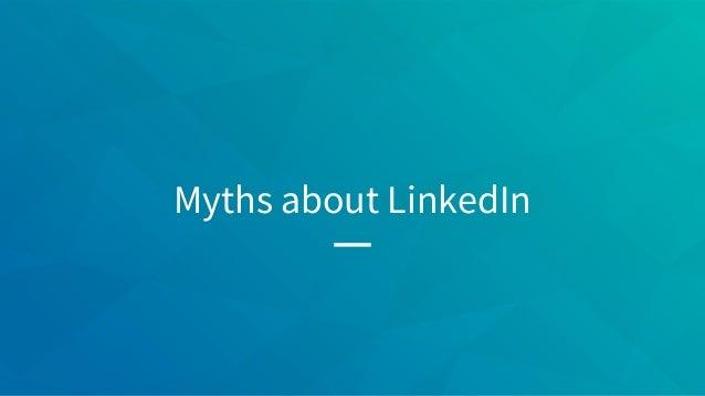 Myths about LinkedIn