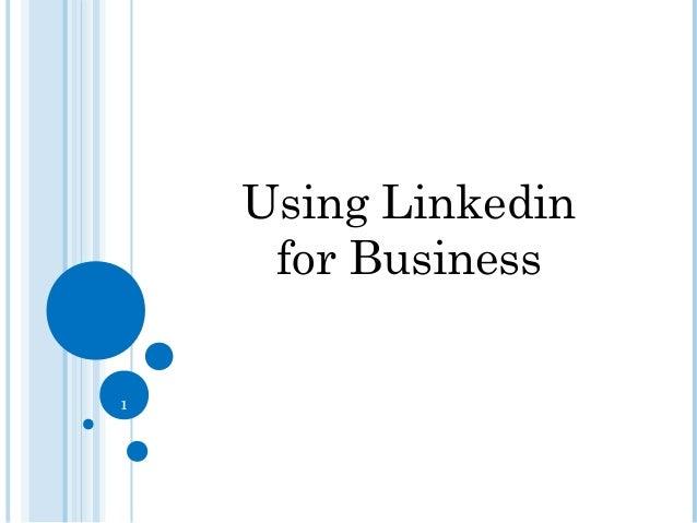 1 Using Linkedin for Business