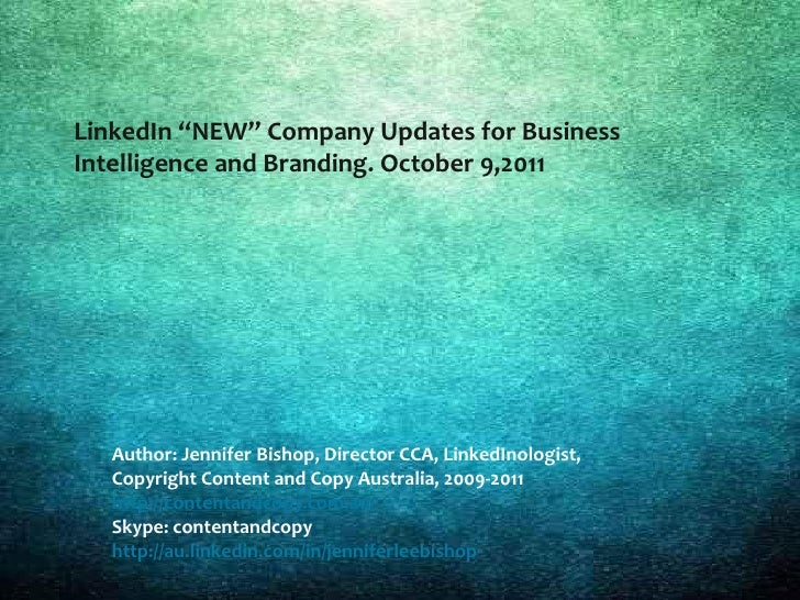 "LinkedIn ""NEW"" Company Updates for Business   Intelligence and Branding. October 9,2011LinkedIn NEW Company Updates for SE..."