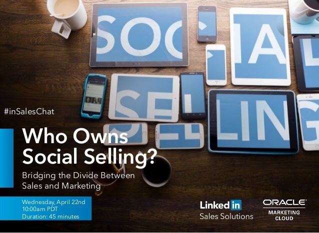 Who Owns Social Selling? Bridging the Divide Between Sales and Marketing Wednesday, April 22nd 10:00am PDT Duration: 45 mi...