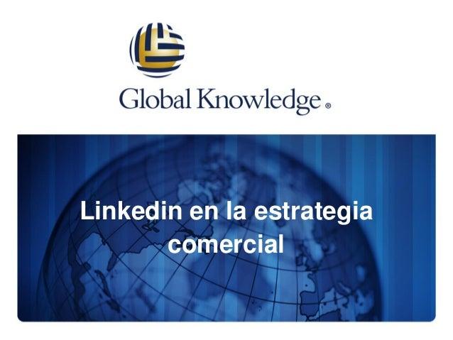Linkedin en la estrategia comercial